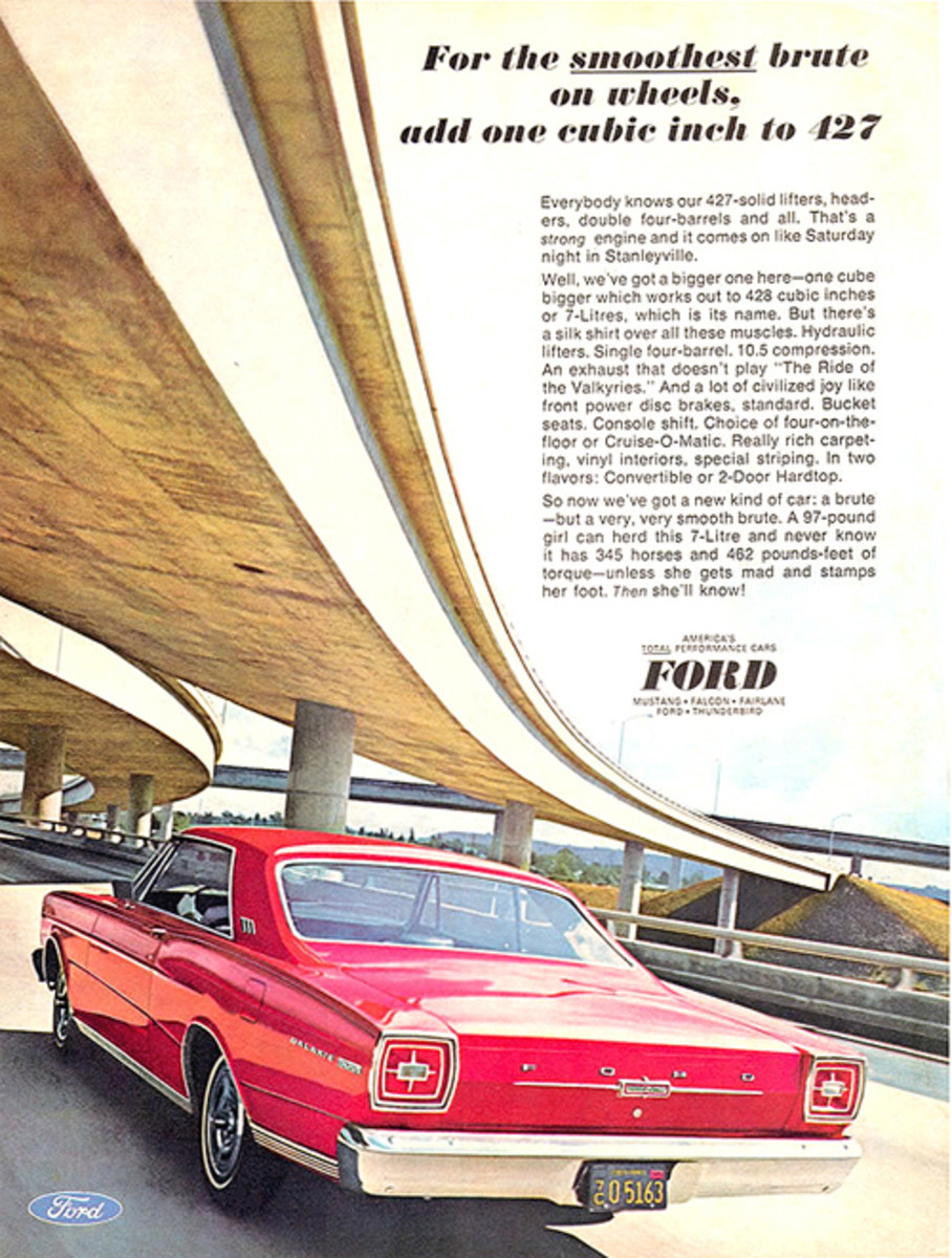 "Ford advertised its new Galaxie 500 7-Litre as the ""smoothest brute on wheels."" Other slogans said either it was, ""the quickest quiet car or the quietest quick car."" It was all aimed at a market niche wanting luxury combined with some sports car attributes."