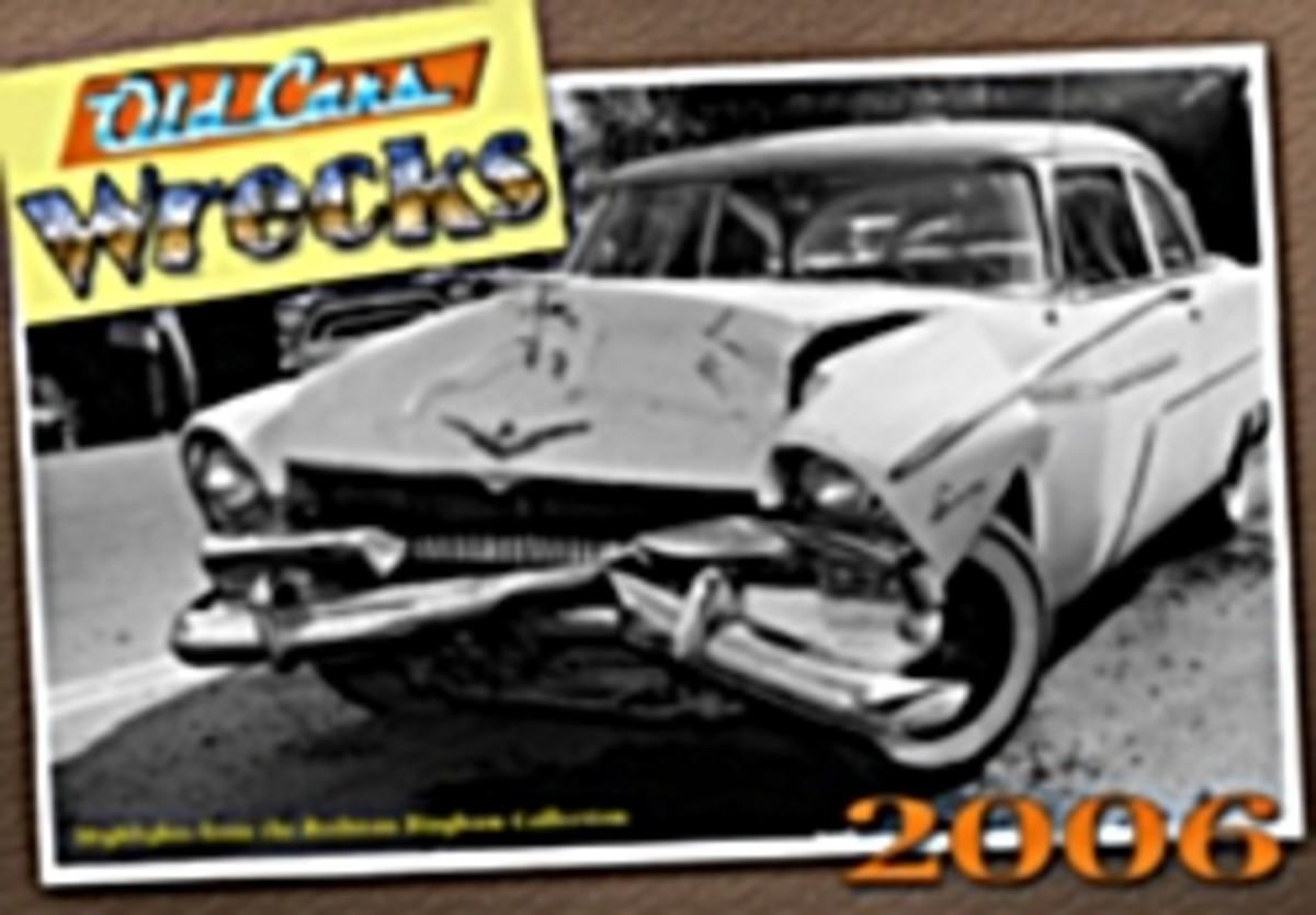 Old Car Wrecks 2006 calendar